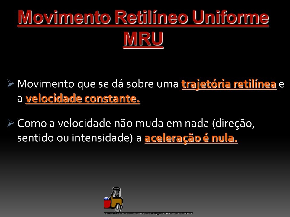 Movimento Retilíneo Uniforme MRU