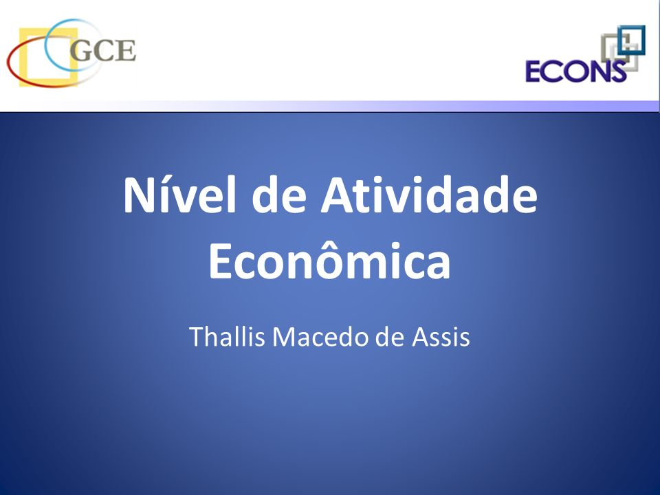 Nível de Atividade Econômica