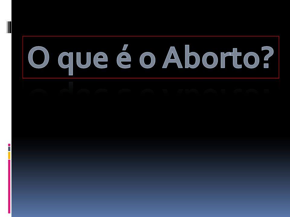 O que é o Aborto