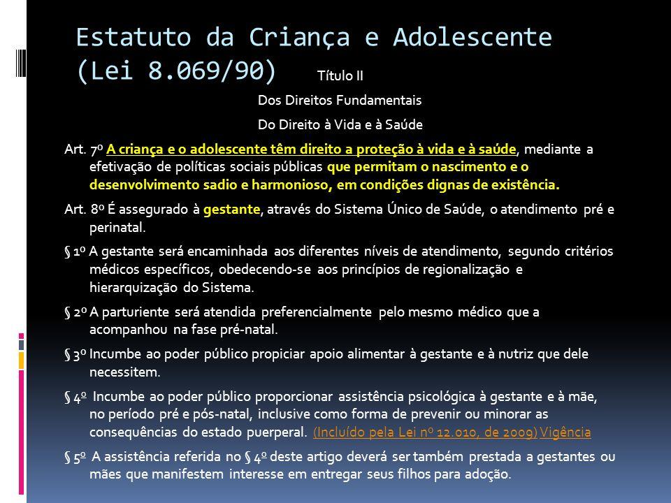 Estatuto da Criança e Adolescente (Lei 8.069/90)