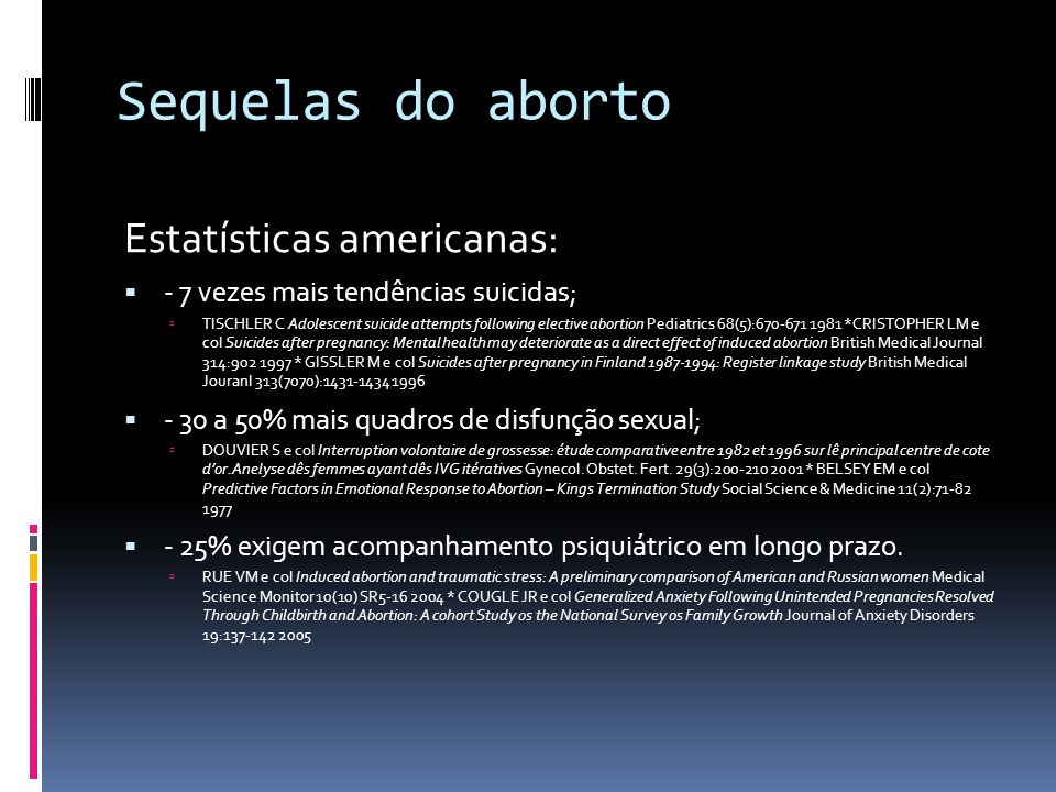 Sequelas do aborto Estatísticas americanas: