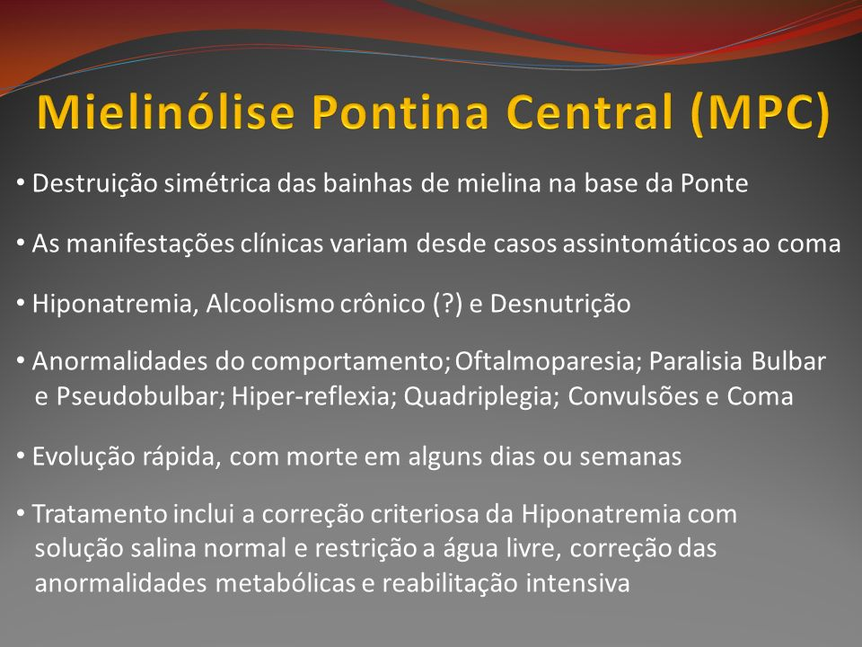 Mielinólise Pontina Central (MPC)