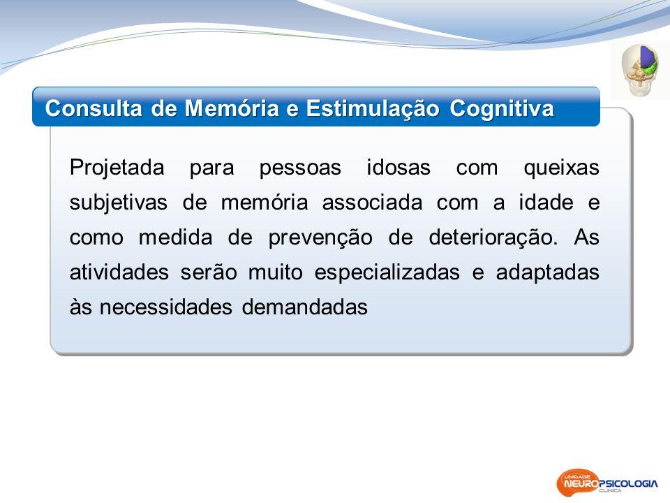 Consulta de Memória e Estimulação Cognitiva