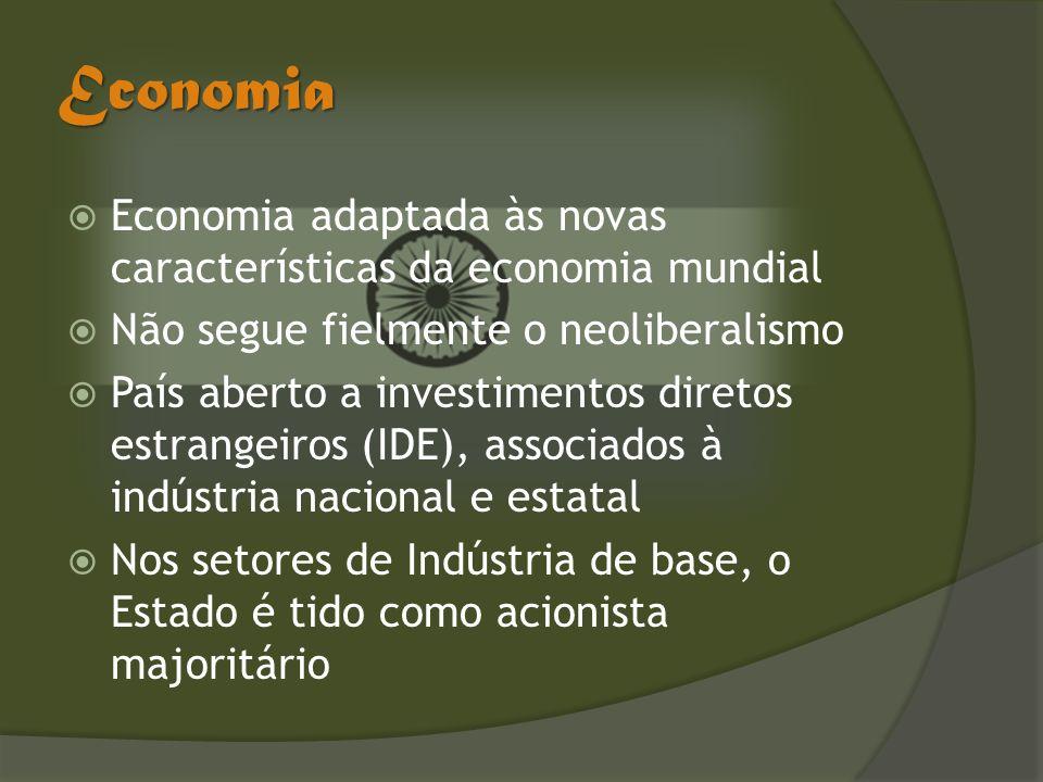 Economia Economia adaptada às novas características da economia mundial. Não segue fielmente o neoliberalismo.