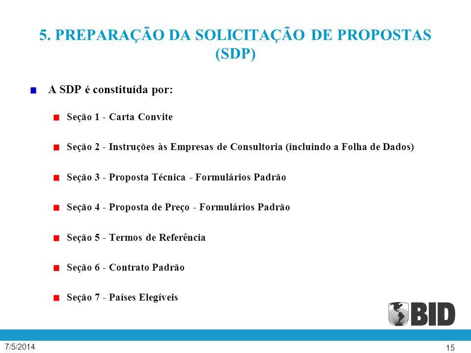 5. PREPARAÇÃO DA SOLICITAÇÃO DE PROPOSTAS (SDP)