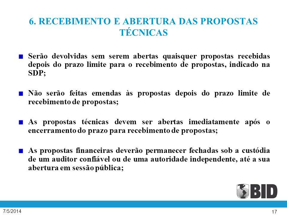 6. RECEBIMENTO E ABERTURA DAS PROPOSTAS TÉCNICAS