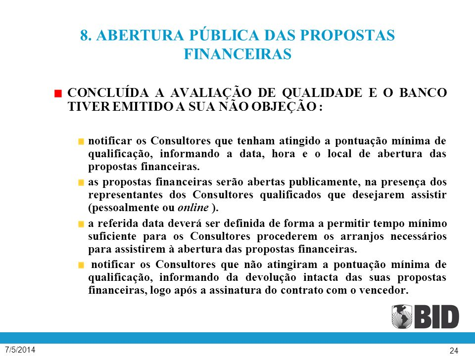 8. ABERTURA PÚBLICA DAS PROPOSTAS FINANCEIRAS