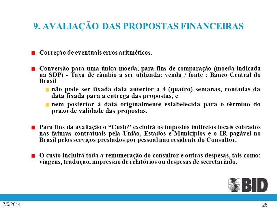 9. AVALIAÇÃO DAS PROPOSTAS FINANCEIRAS