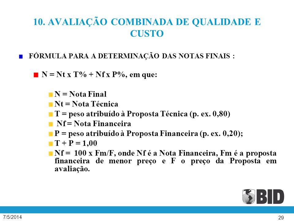 10. AVALIAÇÃO COMBINADA DE QUALIDADE E CUSTO