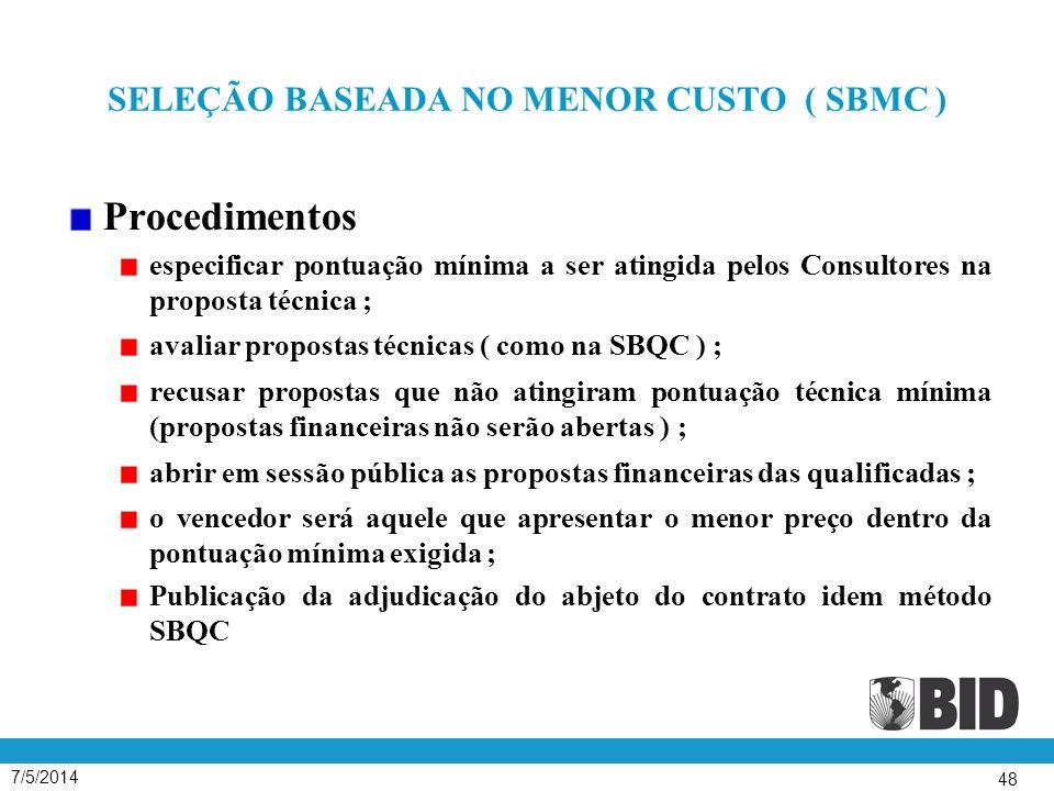 SELEÇÃO BASEADA NO MENOR CUSTO ( SBMC )