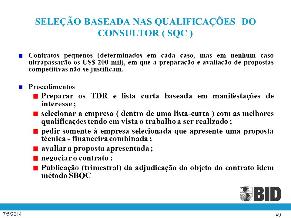 SELEÇÃO BASEADA NAS QUALIFICAÇÕES DO CONSULTOR ( SQC )