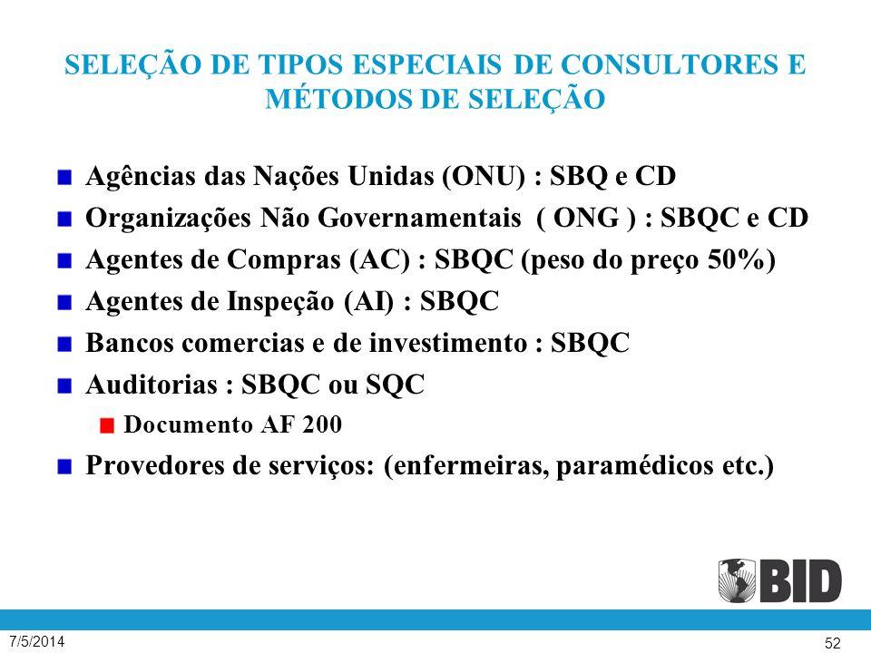 SELEÇÃO DE TIPOS ESPECIAIS DE CONSULTORES E MÉTODOS DE SELEÇÃO