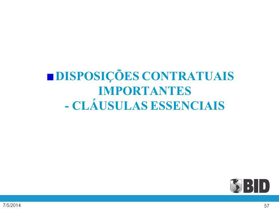 DISPOSIÇÕES CONTRATUAIS IMPORTANTES - CLÁUSULAS ESSENCIAIS