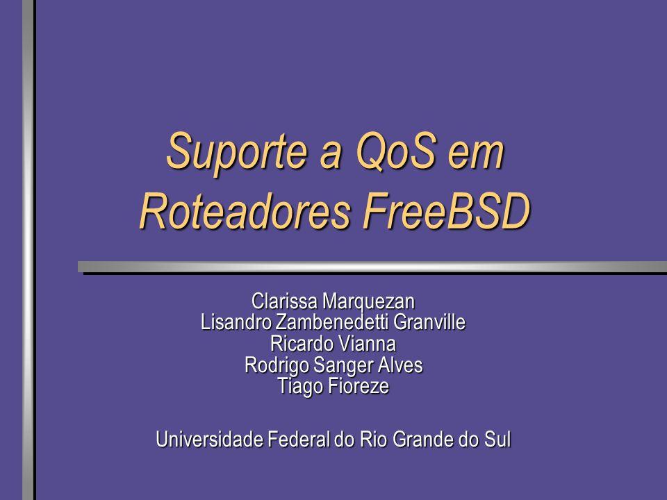 Suporte a QoS em Roteadores FreeBSD