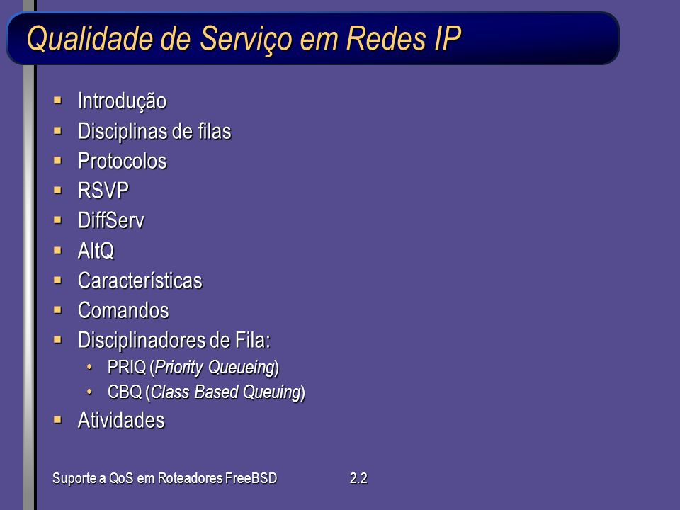 Qualidade de Serviço em Redes IP
