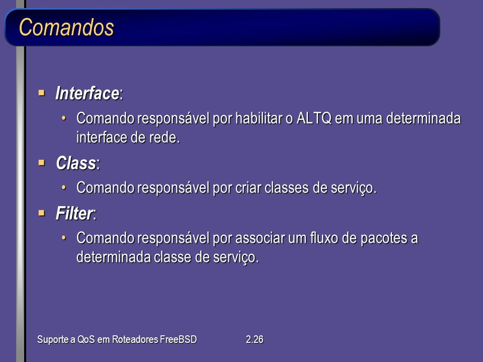 Comandos Interface: Class: Filter:
