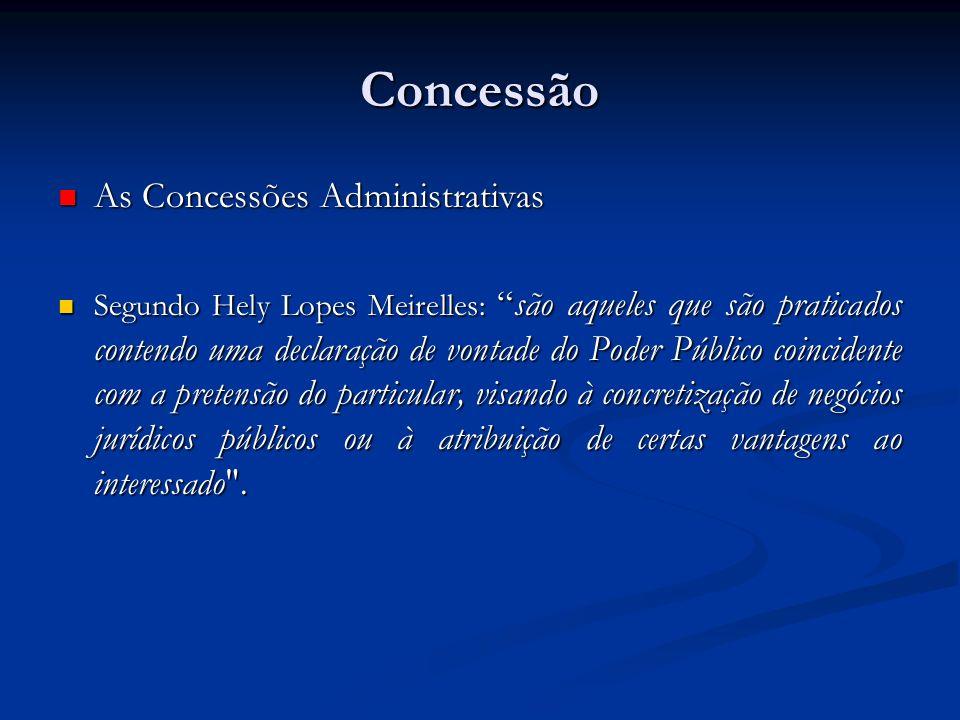 Concessão As Concessões Administrativas