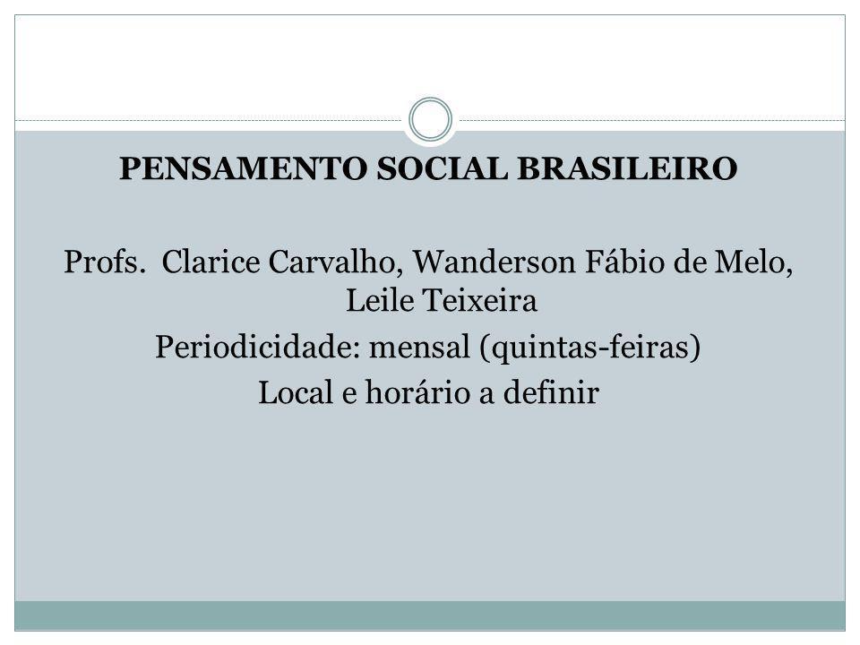 PENSAMENTO SOCIAL BRASILEIRO Profs