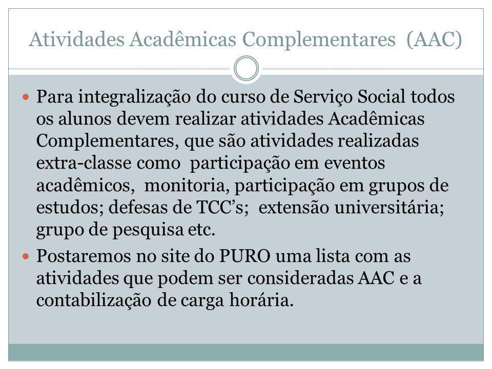 Atividades Acadêmicas Complementares (AAC)