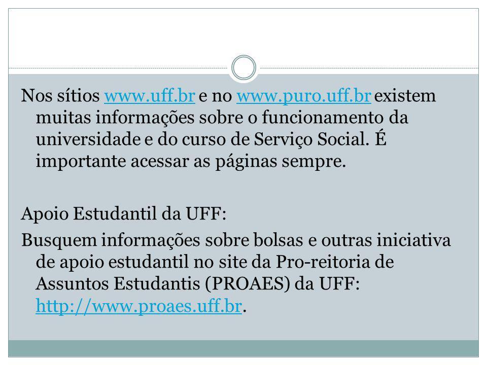 Nos sítios www. uff. br e no www. puro. uff