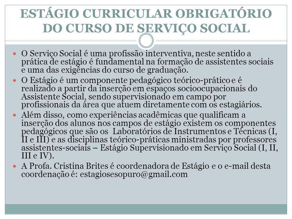 ESTÁGIO CURRICULAR OBRIGATÓRIO DO CURSO DE SERVIÇO SOCIAL
