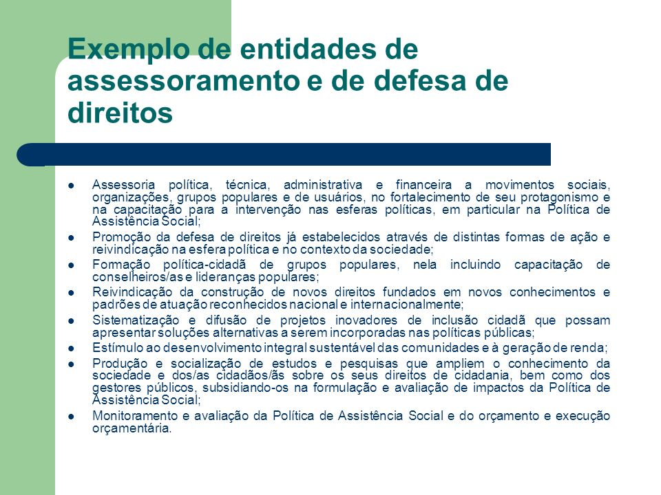 Exemplo de entidades de assessoramento e de defesa de direitos