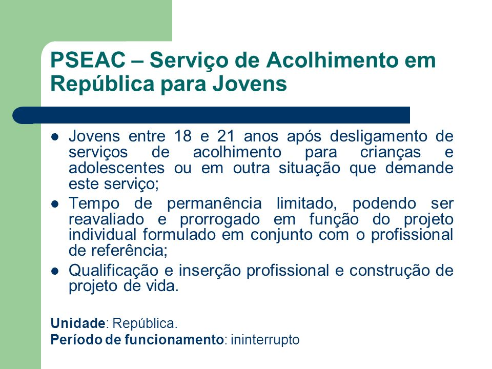 PSEAC – Serviço de Acolhimento em República para Jovens
