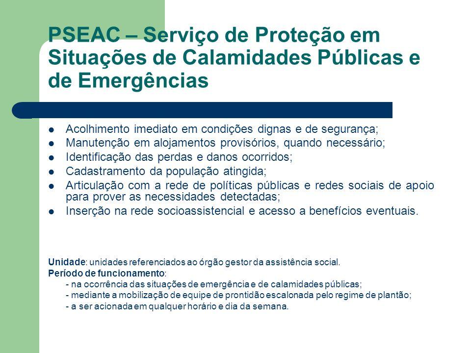 PSEAC – Serviço de Proteção em Situações de Calamidades Públicas e de Emergências