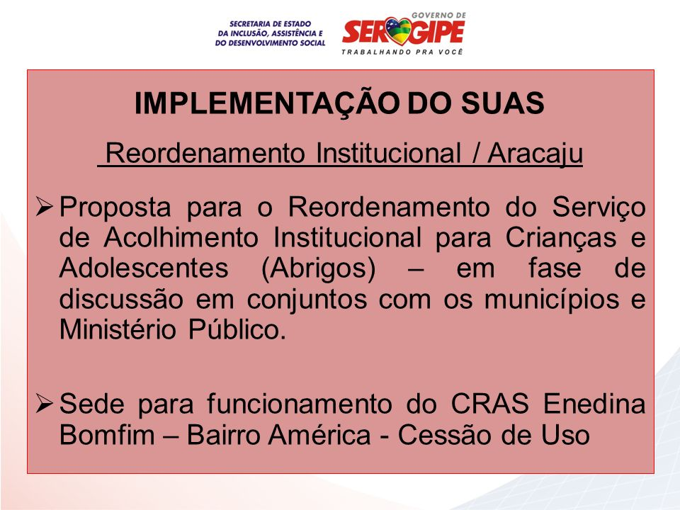 Reordenamento Institucional / Aracaju