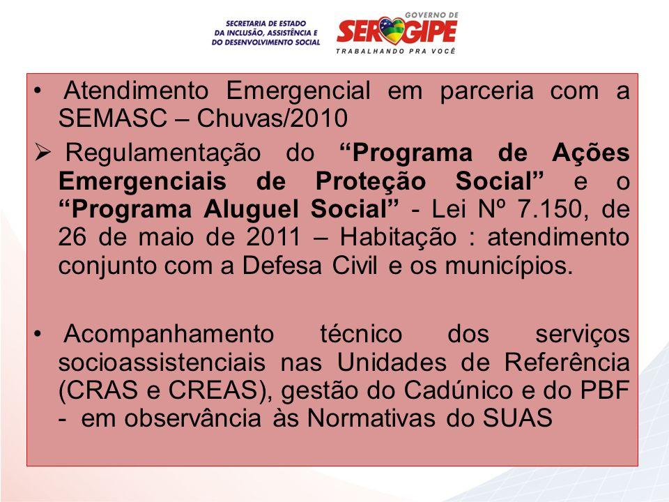 Atendimento Emergencial em parceria com a SEMASC – Chuvas/2010
