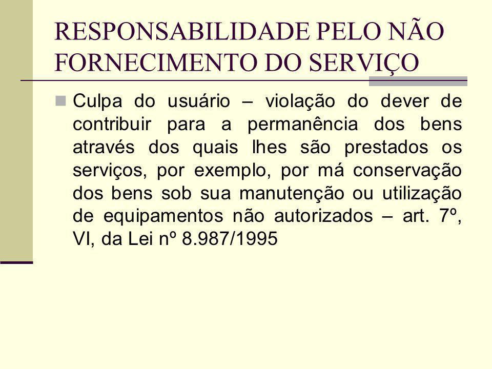 RESPONSABILIDADE PELO NÃO FORNECIMENTO DO SERVIÇO