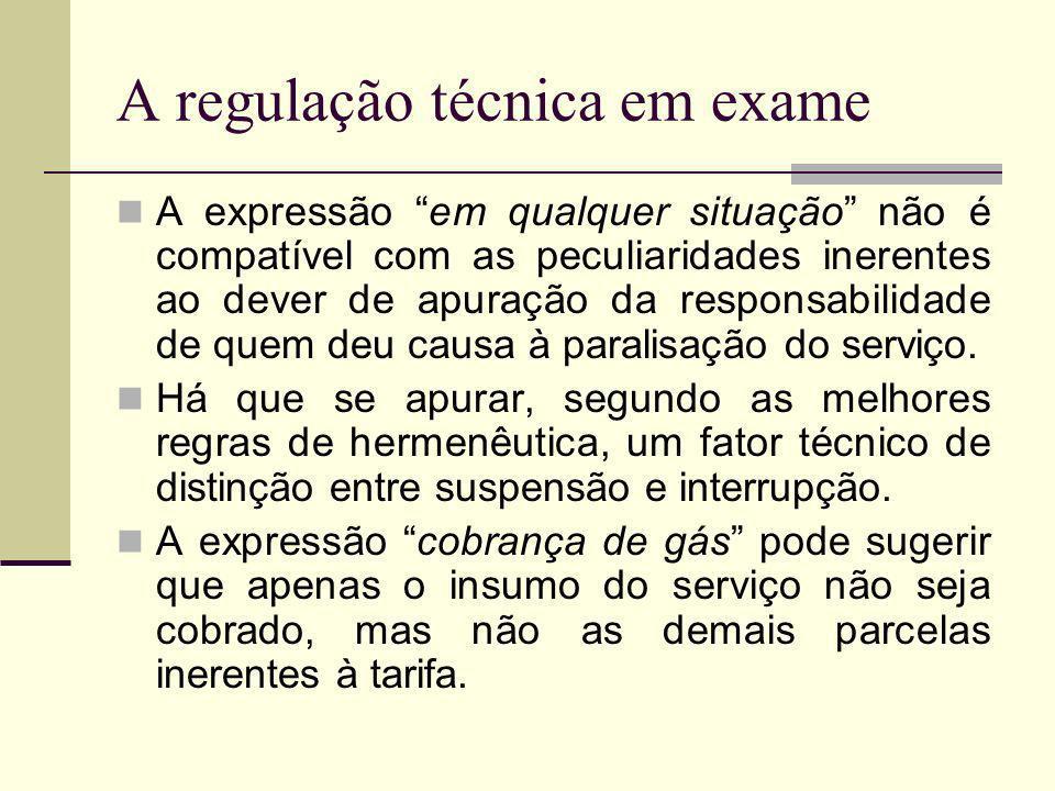 A regulação técnica em exame