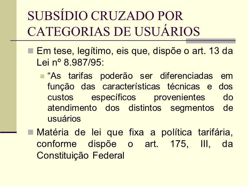 SUBSÍDIO CRUZADO POR CATEGORIAS DE USUÁRIOS