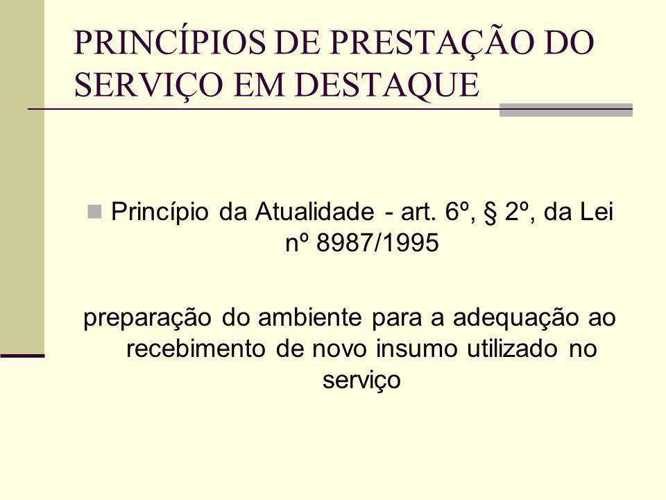 PRINCÍPIOS DE PRESTAÇÃO DO SERVIÇO EM DESTAQUE