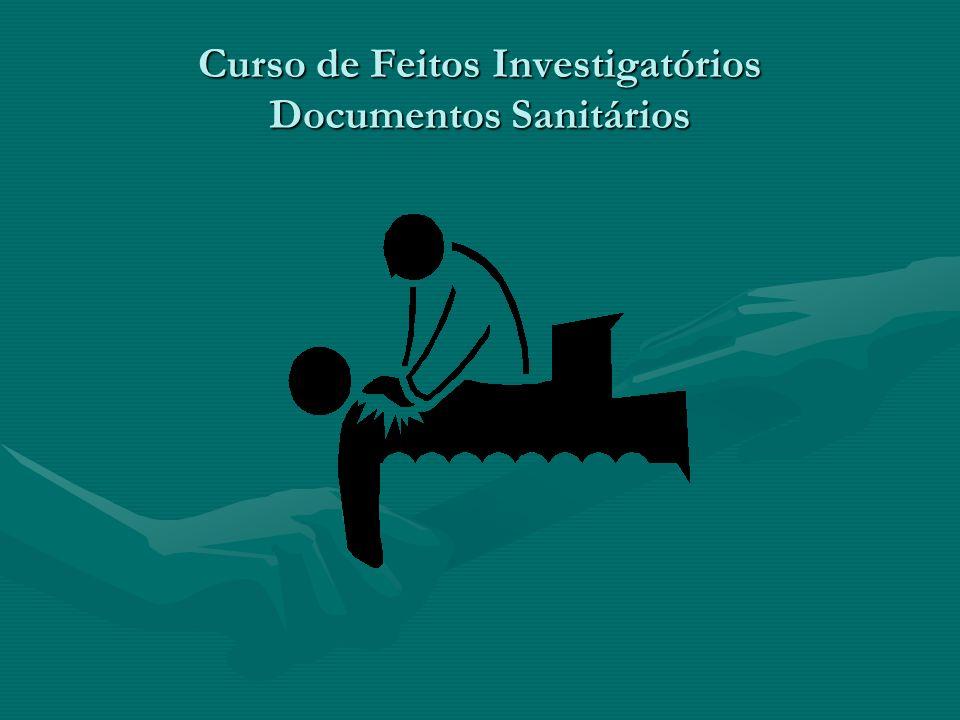Curso de Feitos Investigatórios Documentos Sanitários