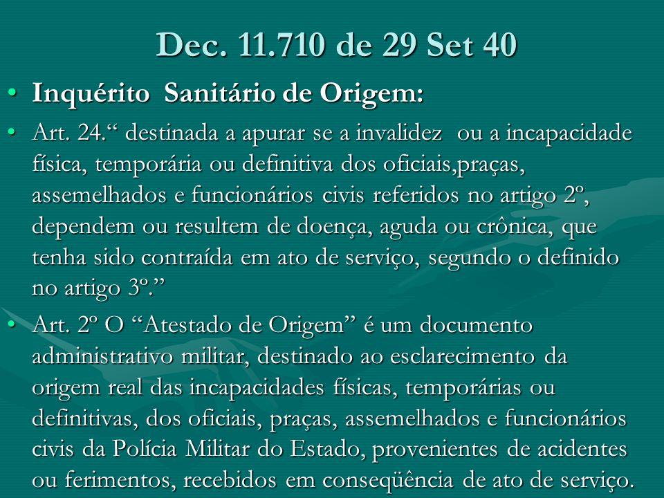 Dec. 11.710 de 29 Set 40 Inquérito Sanitário de Origem: