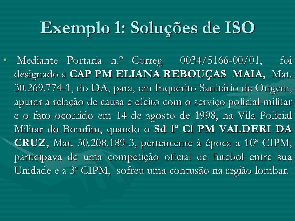 Exemplo 1: Soluções de ISO