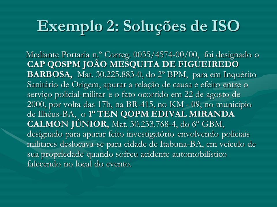 Exemplo 2: Soluções de ISO