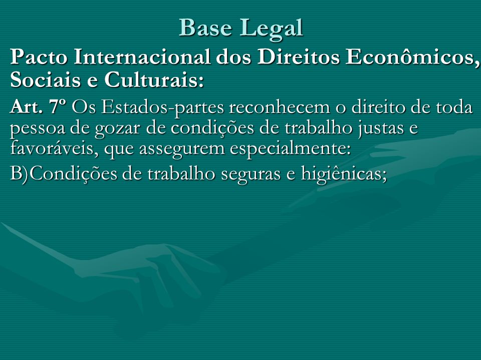 Base Legal Pacto Internacional dos Direitos Econômicos, Sociais e Culturais: