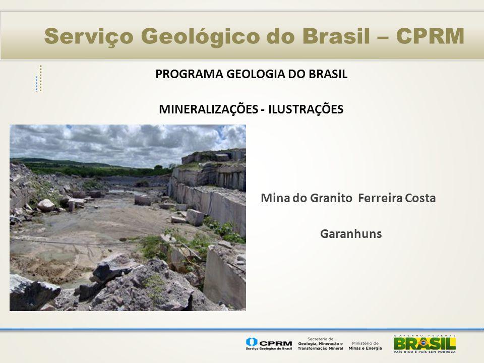 PROGRAMA GEOLOGIA DO BRASIL MINERALIZAÇÕES - ILUSTRAÇÕES