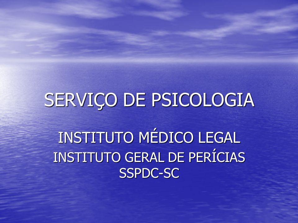 INSTITUTO MÉDICO LEGAL INSTITUTO GERAL DE PERÍCIAS SSPDC-SC