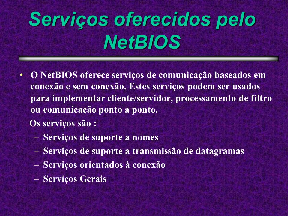 Serviços oferecidos pelo NetBIOS