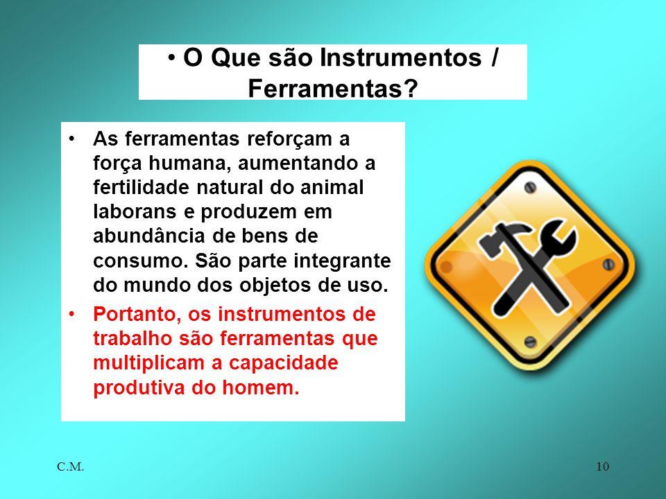 O Que são Instrumentos / Ferramentas