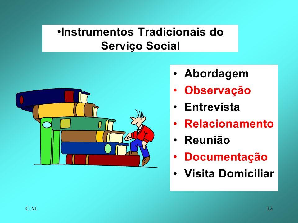 Instrumentos Tradicionais do Serviço Social