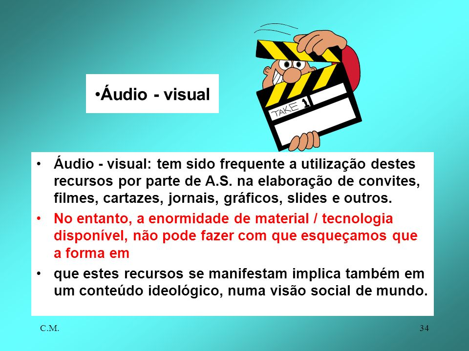 Áudio - visual