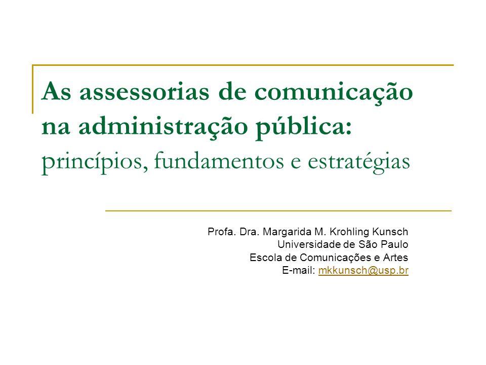 As assessorias de comunicação na administração pública: princípios, fundamentos e estratégias