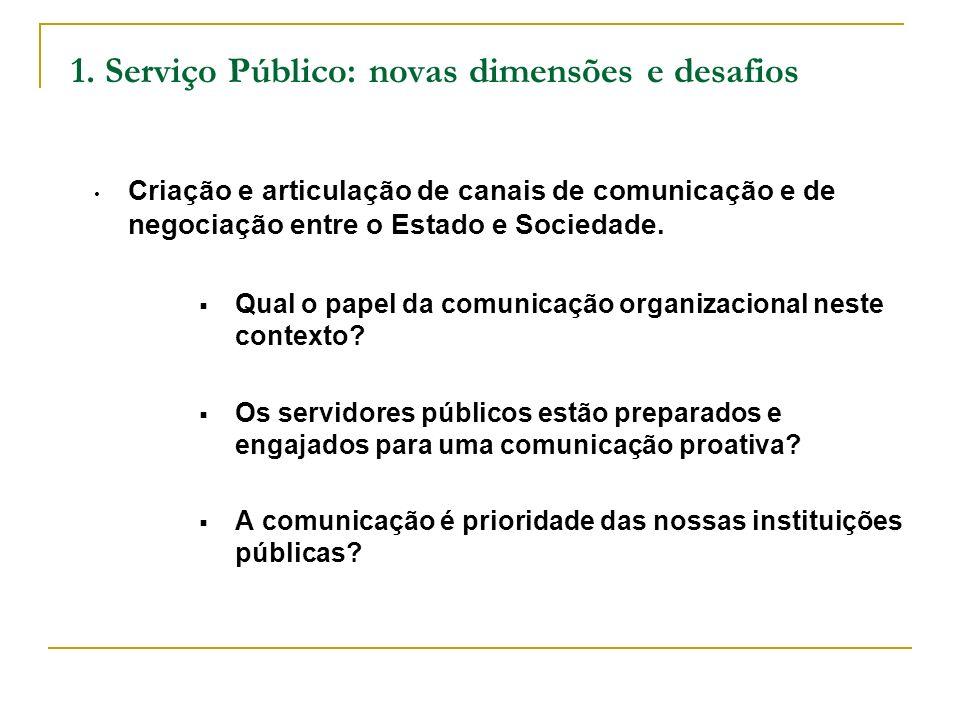 1. Serviço Público: novas dimensões e desafios
