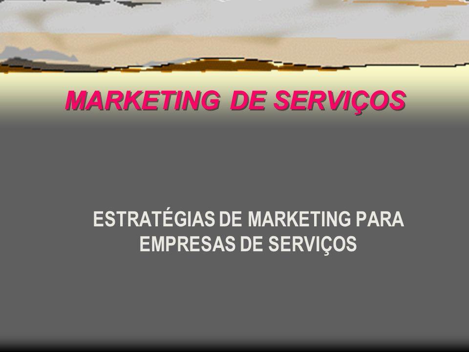 ESTRATÉGIAS DE MARKETING PARA EMPRESAS DE SERVIÇOS