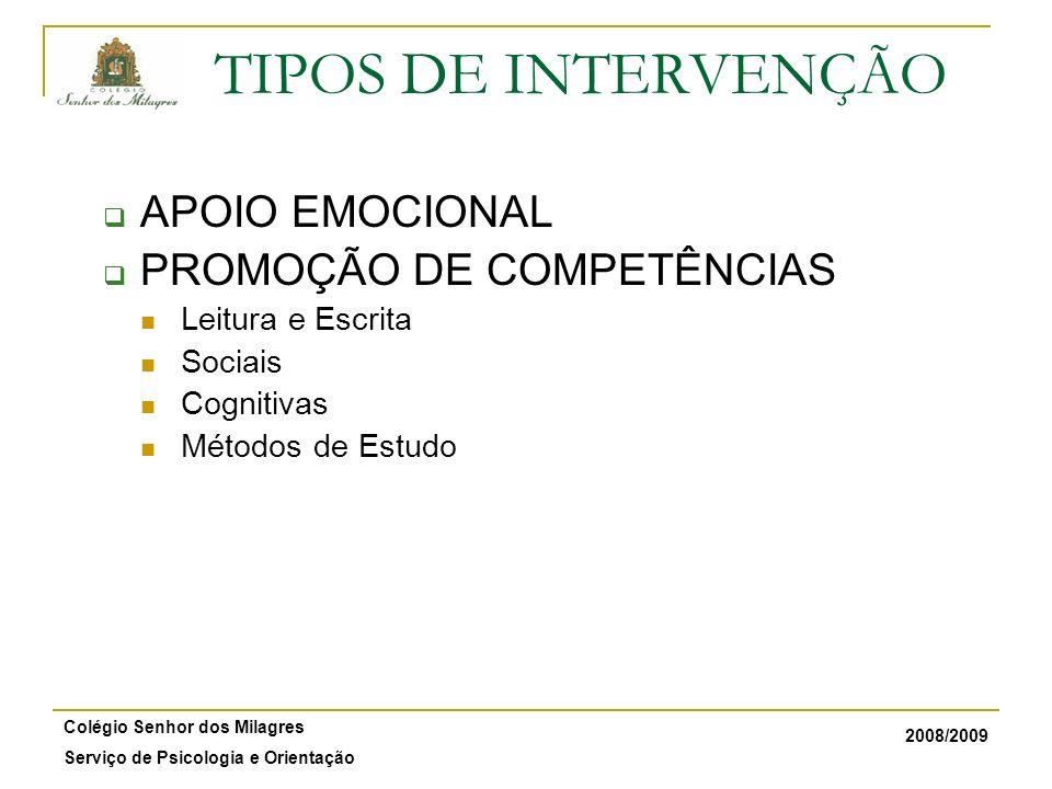 TIPOS DE INTERVENÇÃO APOIO EMOCIONAL PROMOÇÃO DE COMPETÊNCIAS