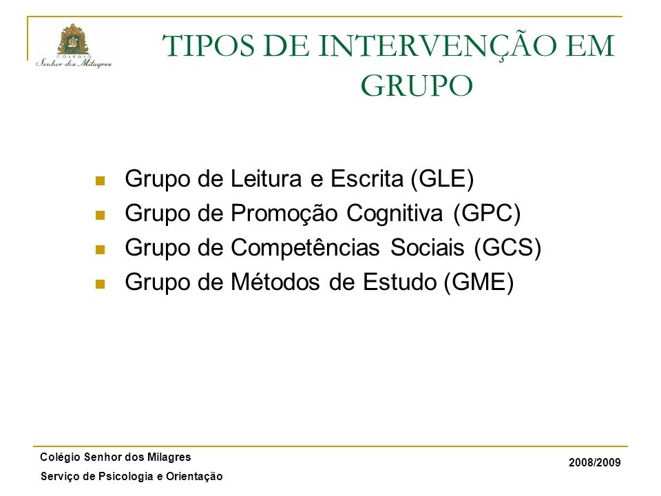 TIPOS DE INTERVENÇÃO EM GRUPO